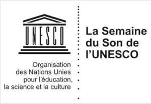 La Semaine du Son de l'UNESCO